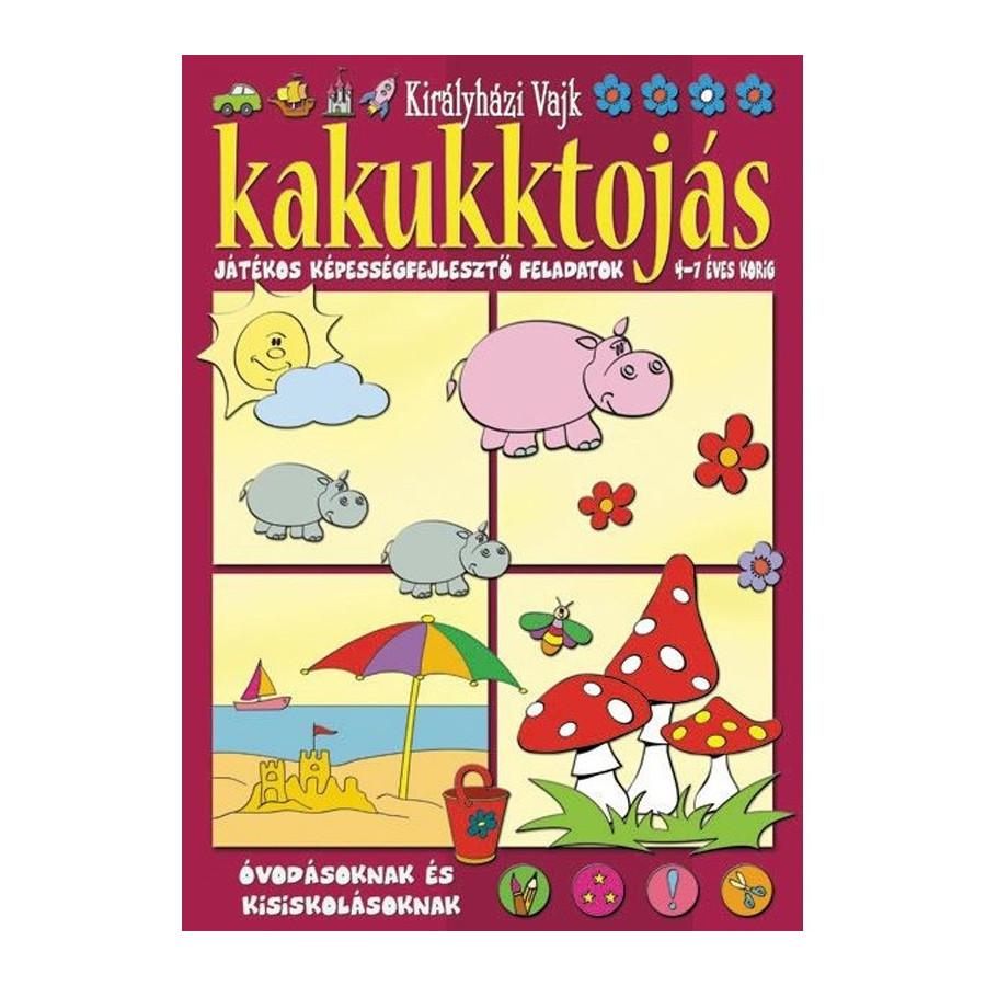Kakukktojás (3) - Játékos képességfejlesztő feladatok 4-7 éves korig